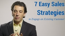 7 Easy Sales Strategies to Engage Existing Customers