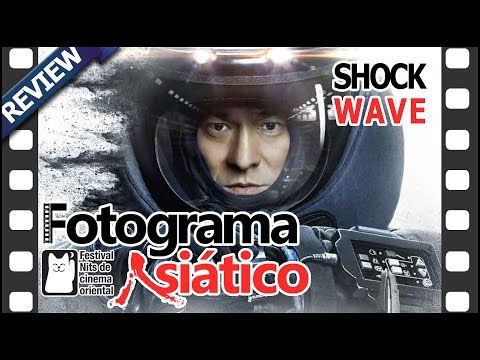 REVIEW de cine - Shock wave #fesnits