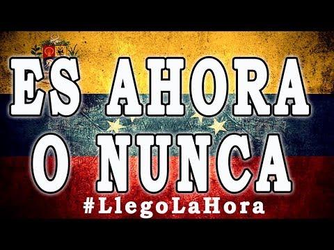 VENEZUELA Hoy |Es AHORA o NUNCA #LlegoLaHora | ULTIMA HORA