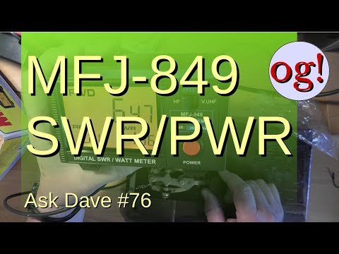 Unbox and Test MFJ-849 Digital SWR Meter (AD #76)
