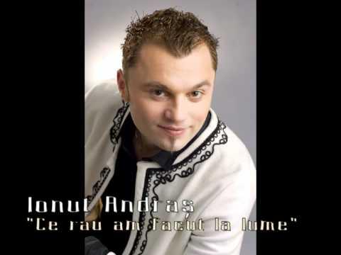 Ionut Andras - Ce rau am facut la lume