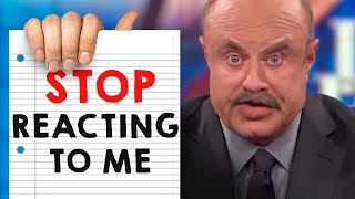 Dr Phil is going to sue me...