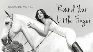 Round Your Little Finger - Katharine McPhee (Hysteria Track 9/12)