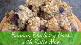 Banana Blueberry Bars With Plant-based Katie Mae