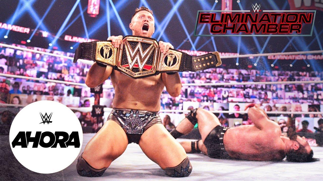 WWE Elimination Chamber 2021 RESULTADOS: WWE Ahora, Feb 21, 2021