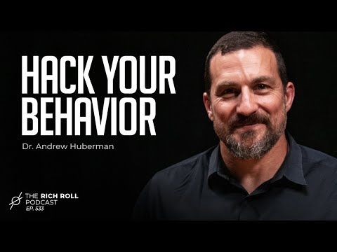 Change Your Brain: Neuroscientist Dr. Andrew Huberman | Rich Roll Podcast