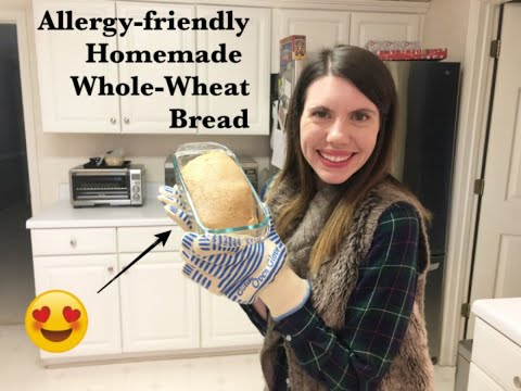 Homemade Whole-Wheat Bread (Dairy, Egg, Soy Free!)