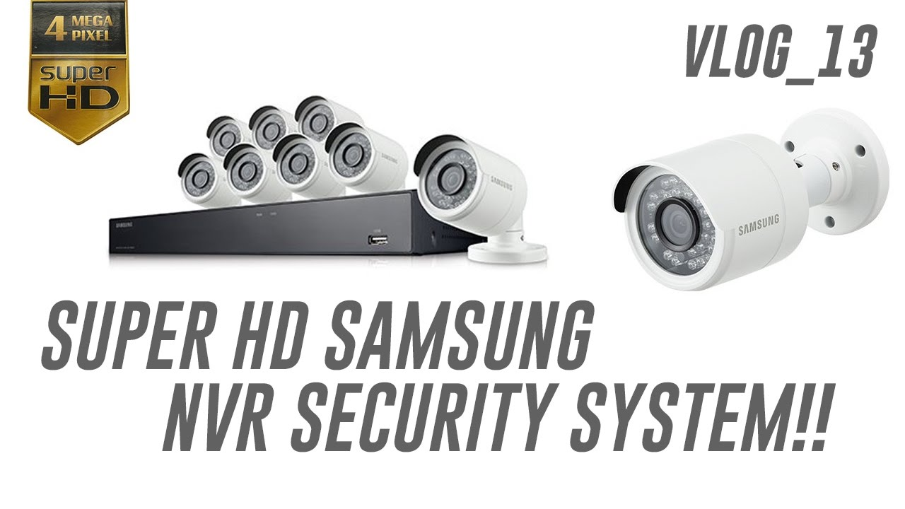 super hd samsung nvr security system - Nvr Security System