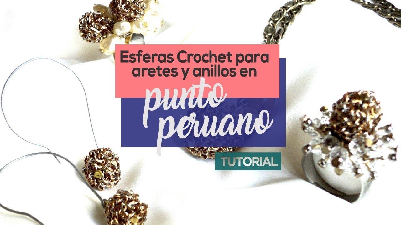 ce1bfa762 Como Hacer Esferas Crochet para Aretes y Anillos en Punto Peruano ...