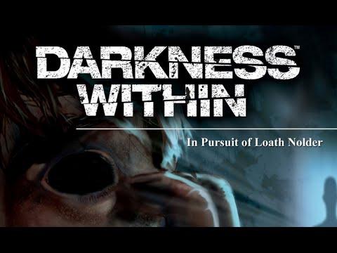Darkness Within   серия 1 По следам Нолдера