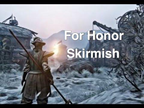 For Honor Skirmish |