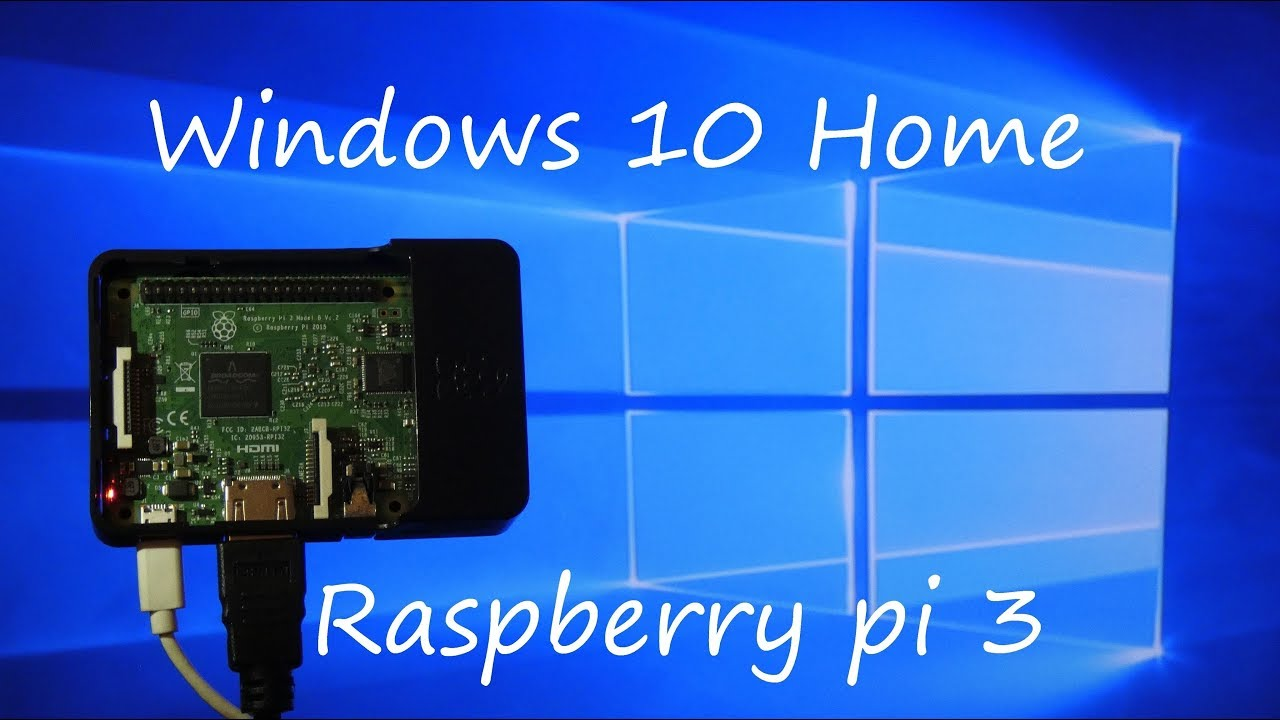 Windows 10 sur Raspberry Pi 3 (non iot)