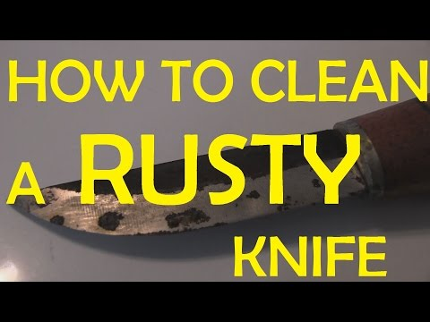 HOW TO CLEAN A RUSTY KNIFE - Quick Tip