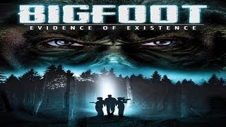 BIGFOOT: Evidence of Existence - Official Trailer