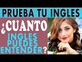Prueba tu Inglés: Cuánto Inglés Puedes Entender? : Conversación en Inglés
