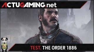 TEST. The Order 1886 - Le plus beau jeu sur PS4 ?