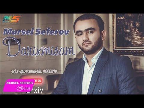 Mürsəl Səfərov — Darıxmışam (2017)