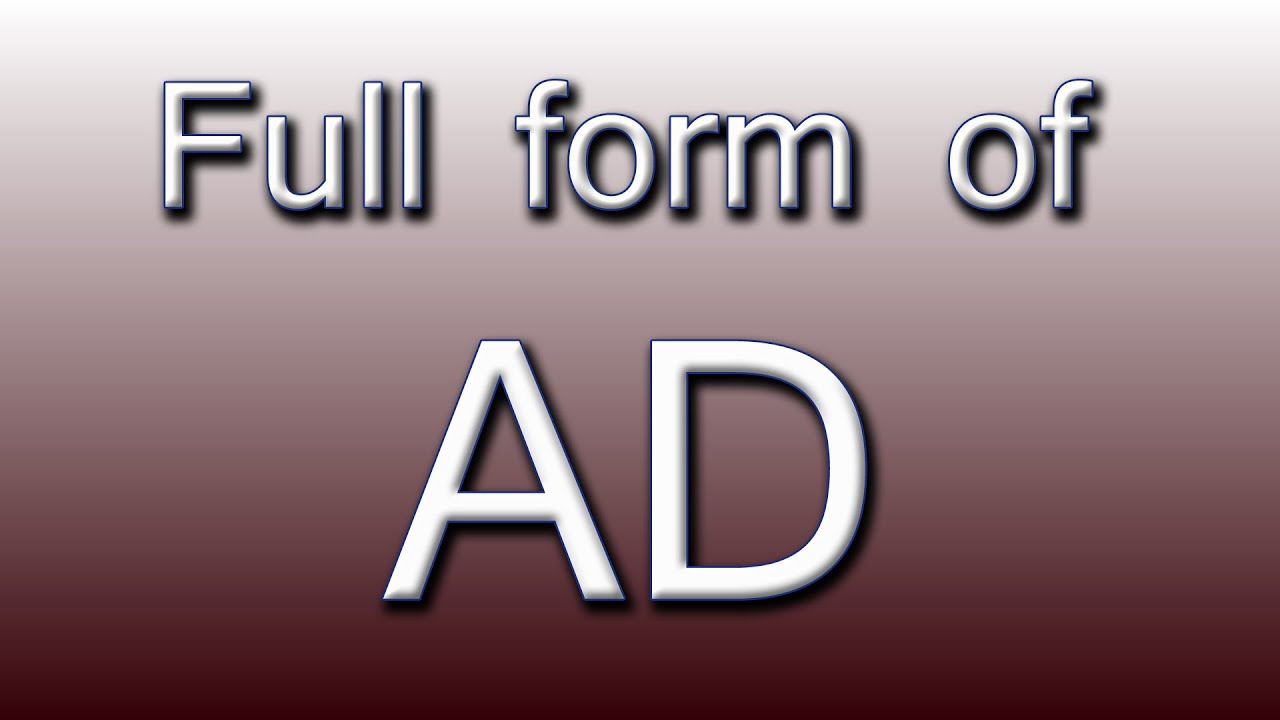 Full form of AD - YouTube