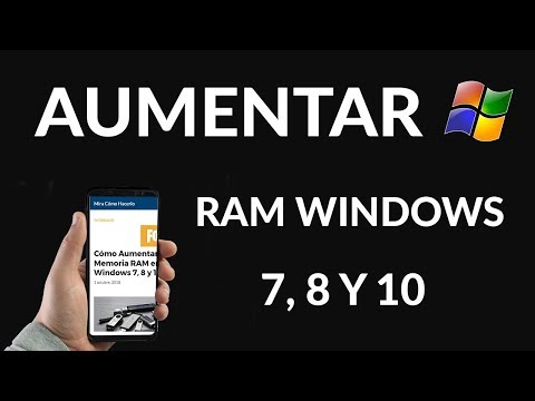 Cómo Aumentar la Memoria RAM en PC. Windows 7, 8 y 10