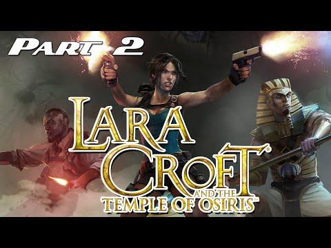 Lara Croft and the Temple of Osiris - Part 2 |