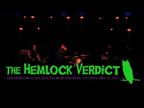 The Hemlock Verdict - 242 Main tribute at Higher Ground, 2017.01.21