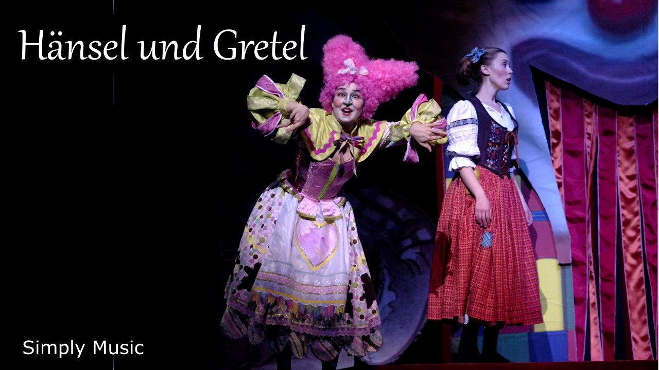 Hänsel und Gretel - Hansel and Gretel Opera - YouTube