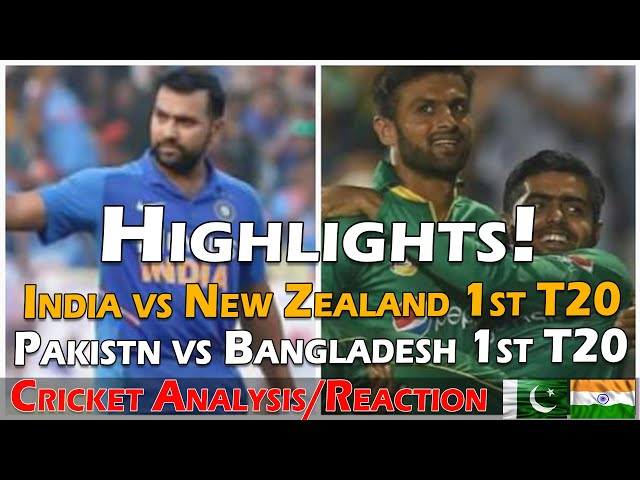 India vs New Zealand 1st T20 | Pakistan vs Bangladesh 1st T20 | Highlights