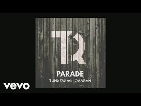 Tungevaag & Raaban - Parade (Pseudo Video)
