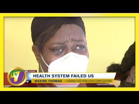 Jamaica's Health System Failed Us   TVJ News