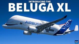 Introducing The Airbus Beluga XL