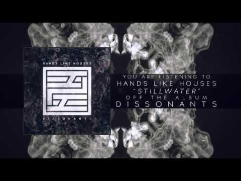 Hands Like Houses - Stillwater