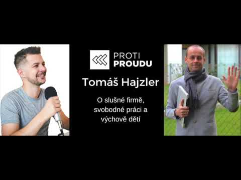 Tomáš Hajzler v Proti Proudu