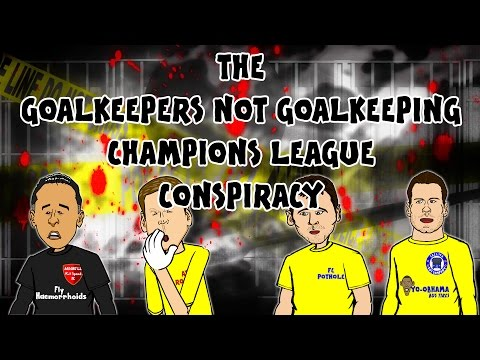 GOALKEEPER FAILS! Champions League CONSPIRACY? (Ospina, Szczesny, Casillas, Begovic)