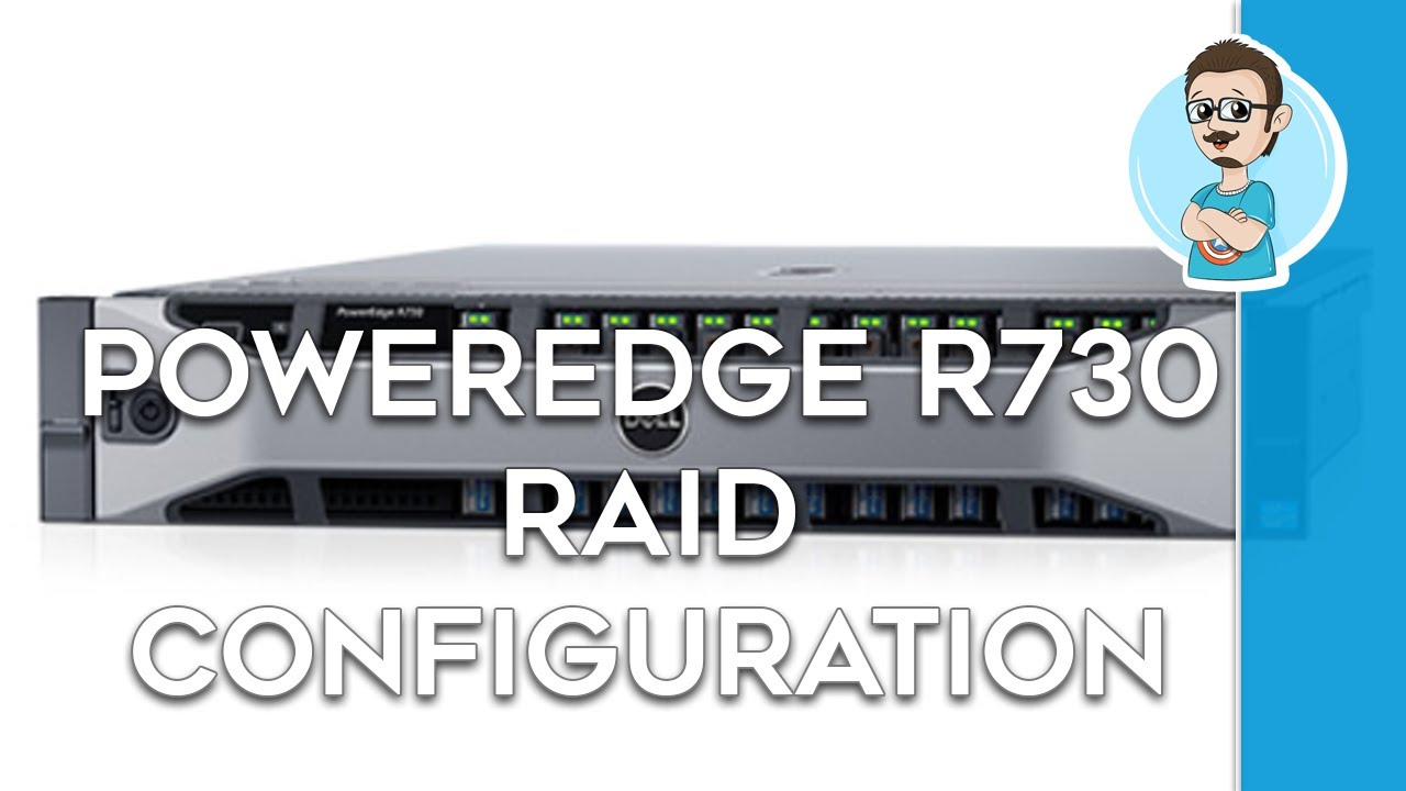 How to Configure RAID 5 in Dell PowerEdge R730!