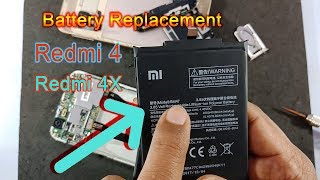 Xiaomi Redmi 4X and Redmi 4 Battery Replacemet || How to remove battery Mi Redmi 4 & Redmi 4X??