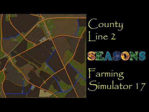 Farming Simulator 17   Map First Impressions   County Line 2