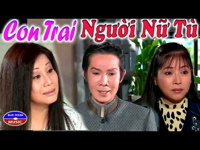Cai Luong Con Trai Nguoi Nu Tu