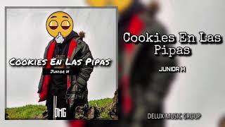 Junior H - Cookies En Las Pipas (Corridos 2019) Trap Corridos