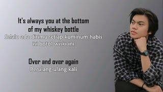 GANGGA - Whiskey Bottle   LIRIK TERJEMAHAN INDONESIA