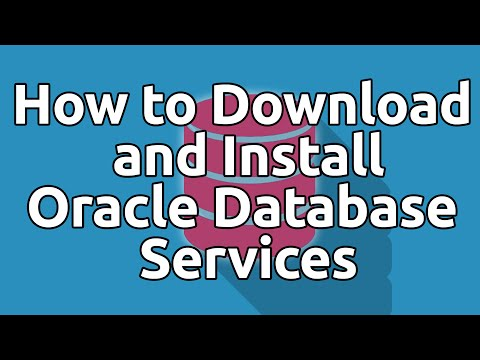 How to Download and Install Oracle Express Edition