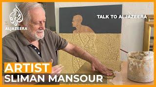 Sliman Mansour: The art of the Palestinian resistance   Talk to Al Jazeera