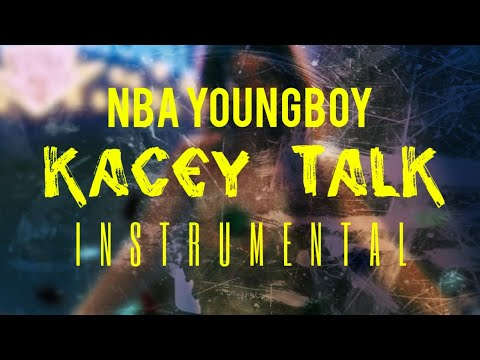 NBA YoungBoy – Kacey Talk [INSTRUMENTAL] | ReProd. by IZM