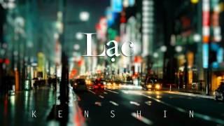 L Ạ C - KenShin