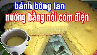chia sẻ cách làm bánh bông lan ổ lá dứa bằng nồi cơm điện cực ngon mềm mịn xốp #nguyentrongkha