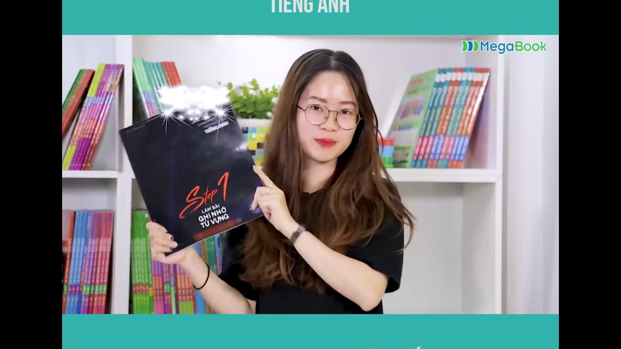 BIG STEP – Bí Quyết Lấy Trọn Điểm 10 Tiếng Anh Trong Kỳ Thi THPT QG | Megabook.vn