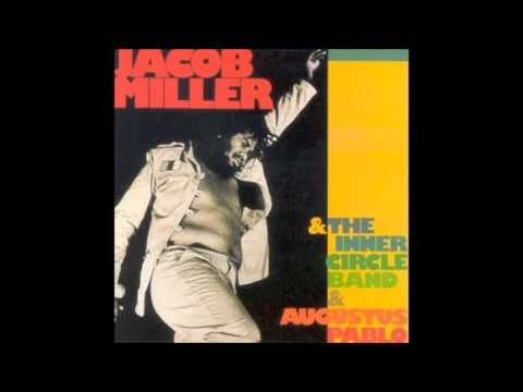 Jacob Miller, Inner Circle Band & Augustus Pablo (Full Album)