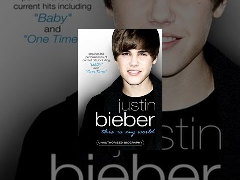 Justin Bieber - This Is My World
