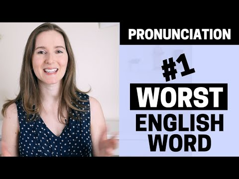 THE WORST WORD IN ENGLISH (TO PRONOUNCE)! | AMERICAN ACCENT TRAINING | COMMON PRONUNCIATION MISTAKE