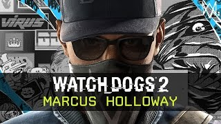 Watch Dogs 2 - Marcus Introduction [EUROPE]