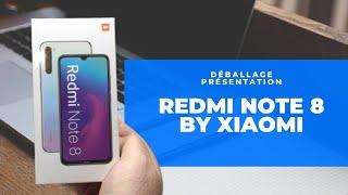 [Déballage, Présentation] Redmi Note 8 by Xiaomi, un digne successeur du Redmi Note 7!